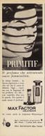# MAX FACTOR HOLLYWOOD PRIMITIF 1950s Italy Advert Pubblicità Publicitè Reklame Perfume Profumo Cosmetics - Parfums & Beauté
