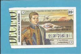 LOTARIA NACIONAL - 35.ª ORD. - 28.08.1992 - D. SEBASTIÃO - 16.º Rei De Portugal - MONARQUIA - 2 Scans E Descri - Billets De Loterie