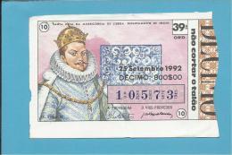 LOTARIA NACIONAL - 39.ª ORD. - 25.09.1992 - D. FILIPE II - Rei De Portugal E Espanha - MONARQUIA - 2 Scans E Descri - Billets De Loterie
