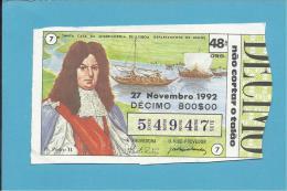 LOTARIA NACIONAL - 48.ª ORD. - 27.11.1992 - D. PEDRO II - Rei De Portugal - MONARQUIA - 2 Scans E Description - Lottery Tickets