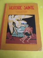 Histoire Sainte / Jacques Viotte/Desclée De Brouwer/Paris /1937   BD62 - Books, Magazines, Comics