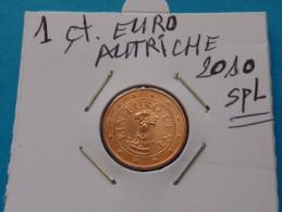1  CENTIME  EURO  AUTRICHE  2010 - Autriche
