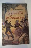 TRADITIONS --LE LIVRE D'OR DES SUPERTITIONS - Sin Clasificación