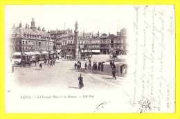 * Lille - Rijsel (Dép 59 - Nord - France) * (ND Phot, Nr 27) La Grande Place Et La Bourse, Cheval Carrosse, TOP, Animée - Lille