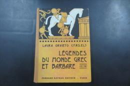 Légendes Du Monde Grec Et Barbare - Livres, BD, Revues