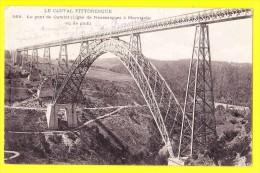 * Pont De Garabit (Dép 15 - Cantal - France) * (L. Roux, Nr 869) Le Cantal Pittoresque, Ligne De Neussargues à Marvejols - France