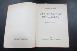 Les Caprices De Gizelle - Livres, BD, Revues