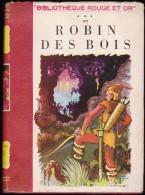 R. Thévenin - Robin Des Bois - Bibliothèque Rouge Et Or  - ( 1949 ) - Bibliothèque Rouge Et Or