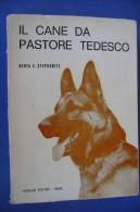 PGA/3 H.V.Stephanitz IL CANE DA PASTORE TEDESCO Nicolosi Ed.1969/CINOFILIA - Animali Da Compagnia