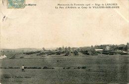52 - VILLIERS-SUR-SUIZE -  LANGRES - SIEGE DE - LE PARC D'ARTILLERIE AU CAMP DE - Other Municipalities