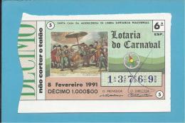 LOTARIA DO CARNAVAL - 6ª ESP. - 08.02.1991 - FIDALGO PORTUGUÊS - Portugal - 2 Scans E Description - Lottery Tickets