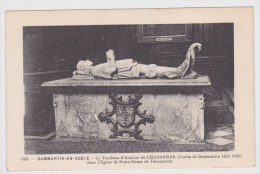 DAMMARTIN EN GOEL - N° 1031 - LE TOMBEAU D' ANTOINE DE CHABANNES - Frankrijk