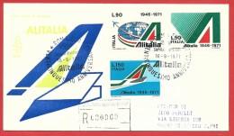 ITALIA REPUBBLICA FDC VENETIA RACCOMANDATA - 1971 - 25º Anniversario Dell'Alitalia - ANNULLO ROMA DEDICATO - 1946-.. Republiek