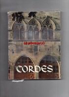 81 - 09- CORDES- 74 PHOTOS ORIGINALES DE L´ AUTEUR-4 HORS TEXTES D´ YVES BRAYER- GILBERT DELAHAYE-1983 - Midi-Pyrénées