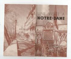 Notice Descriptive : Une Visite à  NOTRE DAME , 20 Pages , 8 Photos , 2 Scans , Frais Fr : 1.80€ - Programmi