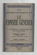 élections Cantonales De 1945 , Le Conseil Général , Méthodes Administratives Du Sosialisme , Frais Fr : 1.80€ - Politique