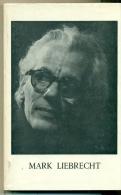 Mark Liebrecht - Marcel Oger Geboren Te Sint-Truiden 1916 - Kulturele Raad Van Mortsel - Reinaertspel Te Sint-Niklaas - Histoire