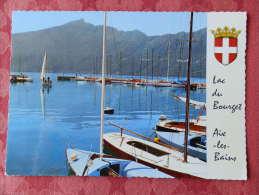 Dep 73 , Cpm AIX Les BAINS , E CI.55 , Le Lac Du Bourget , Le Port De Plaisance Et La Dent Du Chat (069)Recto/Verso - Aix Les Bains
