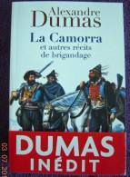 """Alexandre DUMAS """"La CAMORRA Récits De Brigandage""""  - Inédit Vuibert 2011 - COMME NEUF - Auteurs Classiques"""