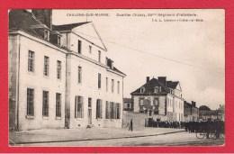 CHALONS SUR MARNE    //  Quartier Chanzy - 106 Eme Régiment D Infanterie - Châlons-sur-Marne