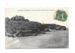 6813 - 56 - BELLE ILE - LE PALAIS : Pointe De Taillefer, Villa St Julien, Port Castout - Belle Ile En Mer
