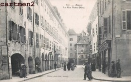 ANNECY LA RUE NOTRE-DAME - Annecy