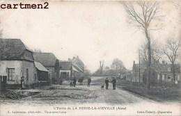 ENTREE DE LA HERIE-LA-VIEVILLE 02 AISNE - Sin Clasificación