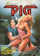PIG N°2  UNA SITUAZIONE DELICATA - Libri, Riviste, Fumetti