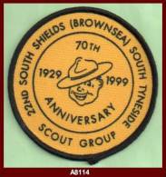 """S8114  (1999) """"22nd SOUTH SHIELDS (BROWNSEA) SCOUT GROUP SOUTH TYNESIDE - 70th ANNIVERSARY 1929-1999""""  Scout Badge - Scouting"""