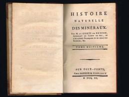 BUFFON, Histoire Naturelle, Des Minéraux Tome 8 Ed. Aux Deux-Ponts Sanson Et Cie  1790 - 1701-1800
