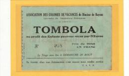 BAYEUX (14) / BILLETS DE LOTERIE /BILLET DE LOTERIE/Tombola Au Profit Des Enfants Pauvres Reçus Par L´oeuvre - Billets De Loterie