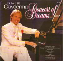 * LP *  RICHARD CLAYDERMAN - CONCERT OF DREAMS (Holland 1984 EX!!!) - Instrumentaal