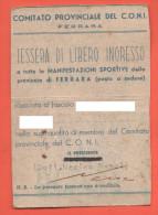 Ferrara Tessera Del Coni E Per Ingresso Agli Avvenimenti Sportivi - Documenti
