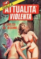 ATTUALITA´ GIALLA N°40  LA CAREZZA DEL BECCHINO - Libri, Riviste, Fumetti