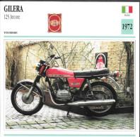 1972 - FICHE TECHNIQUE MOTO - DÉTAIL COMPLET À L´ENDOS - GILERA 125 ARCORE - TOURISME - ITALIE - Motos