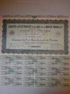 Actions Titres SICIETE D'ELECTRICITE Et De GAZ De La BASSE MOSELLE émis Le 21 Mai 1925 - Electricité & Gaz