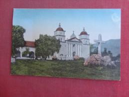 California> Santa Barbara  Hand Colored-- Old  Mission  ref 1495