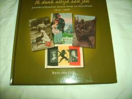 --**   PRENTBRIEFKAARTEN Tussen Front En Thuisfront - 1914-1918       ***- - Livres