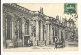 Cp, 33, Bordeaux, L'Hôtel De Ville, Voyagée 1911 - Bordeaux