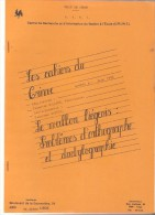 Cahiers Du C.R.I.W.E. N° 8 - Juin 1984 - Le Wallon Liégeois: Problèmes D'orthographe Et Dactylographie - Belgien