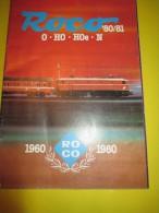 ROCO/ Catalogue 1980-81/ 0- HO -H0e- N  / 1960 ROCO 1980/ Version Française/ Salzburg/1980-81    VOIT34 - Catalogues