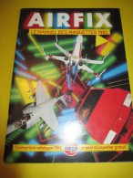AIRFIX/Le Manuel Des Maquettes 83/ Version Française/ Miro-Meccano SA/1983         VOIT36 - Catalogues