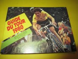 Guide Du Tour 1980/PIF-Gadget/ Spécial Tour De France / 1980     AC102 - Ciclismo