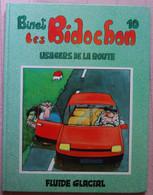 BD LES BIDOCHON - 10 - Usagers De La Route - Rééd. 1991 Fluide Glacial - Bidochon, Les