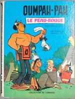 BD OUMPAH-PAH - Oumpah-Pah Le Peau Rouge - Rééd. 06/1961 - Oumpah-pah