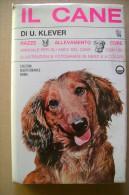 PCI/19 Klever IL CANE Ed.Mediterranee 1959/RAZZE/ALLEVAMENTO/CO LLIE/TERRIER... - Animali Da Compagnia