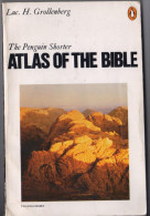 The Penguin Shorter ATLAS OF THE BIBLE, Luc.H.Grollenberg. 1978 - Biblia, Cristianismo