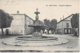PROVINS - Fontaine Battelin - Provins