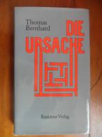 Die Ursache (Thomas Bernhard) De 1975 - Livres, BD, Revues