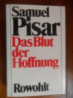 Das Blut Der Hoffnung (Samuel Pisar) De 1979 - Livres, BD, Revues